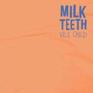 Milk-Teeth-Vile-Child-Artwork